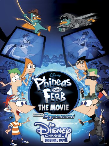 phineas-and-ferb-the-movie-across-the-2nd-dimension-2011